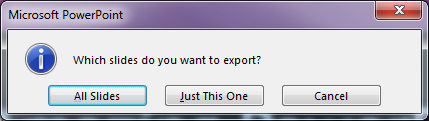 Which slides do you want to export?