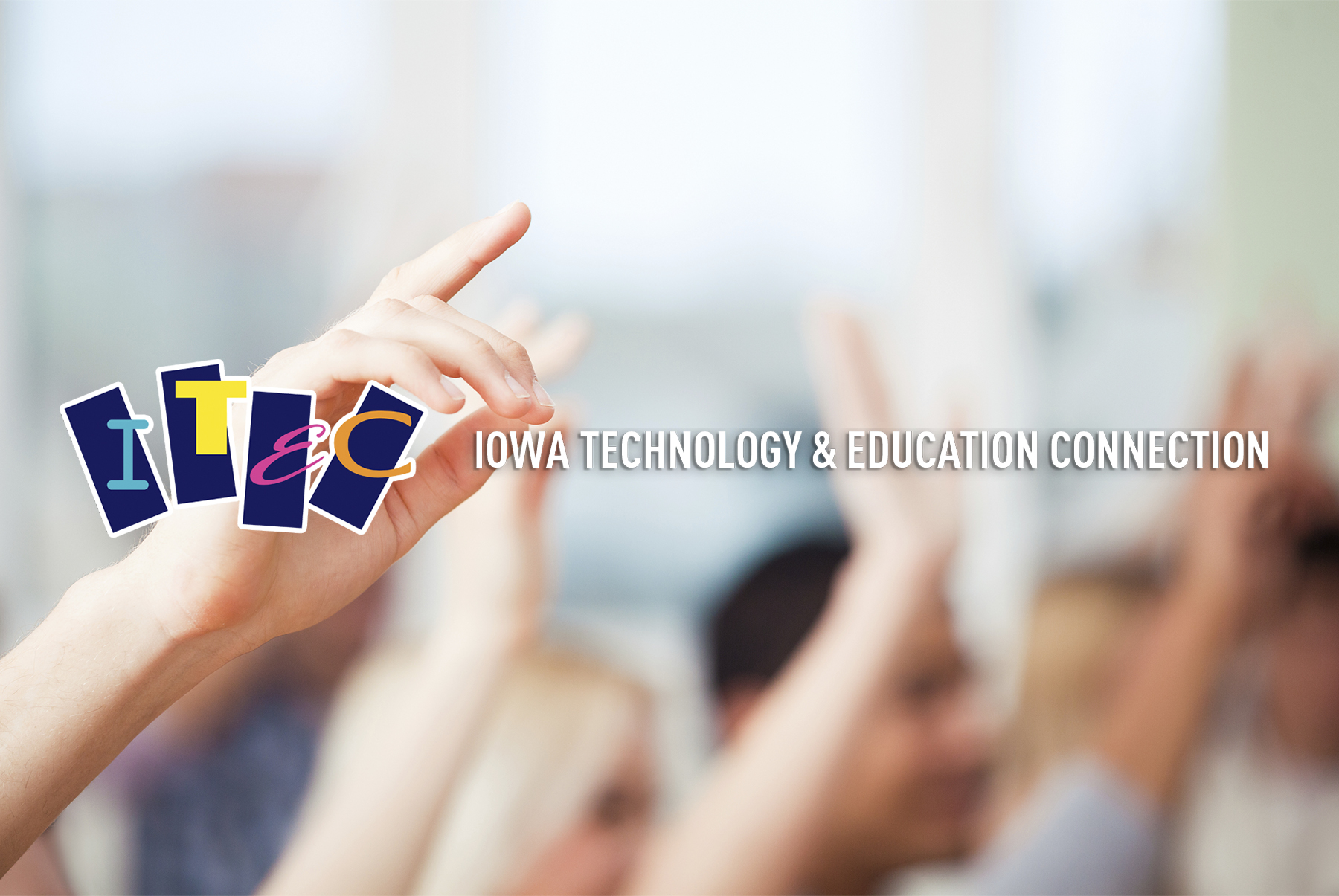 Iowa Technology and Education Connection Conference
