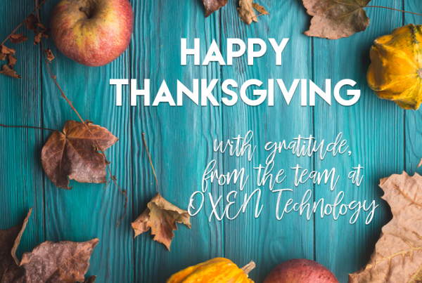 Happy Thanksgiving from OXEN Technology